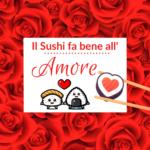 Il Sushi fa bene all'amore